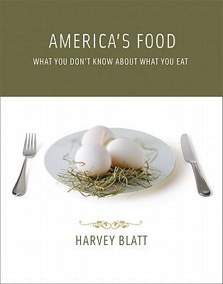 America's Food By Blatt, Harvey